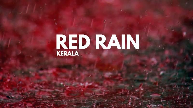 باران خون در هند،باران سرخ کرالا در هندوستان